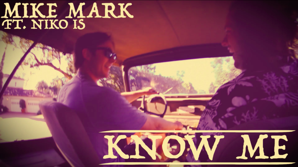 Know Me ft. Niko IS - Mike Mark