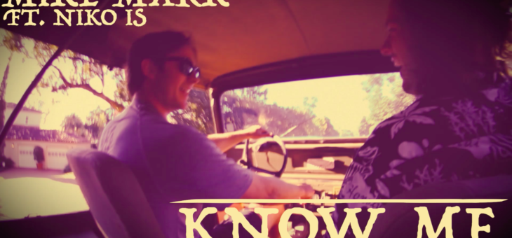 Know Me ft. Niko Is [Music Video]